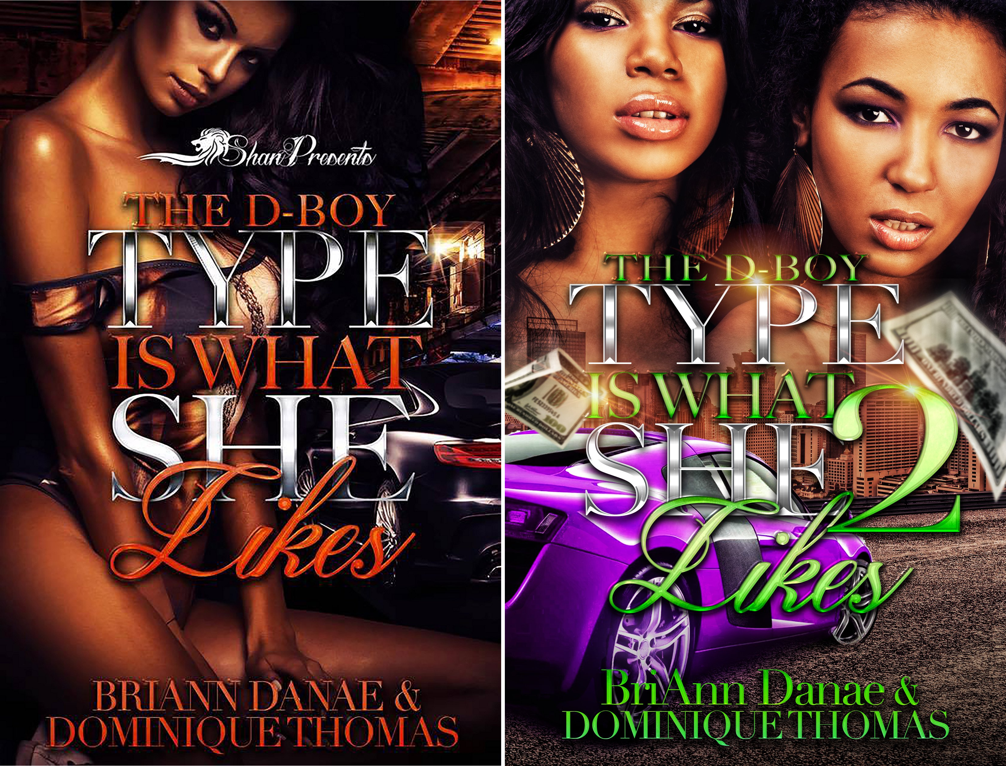 The D-Boy Type is What She Likes (2 Book Series)