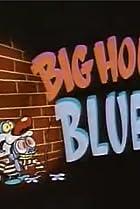 Image of Big House Blues