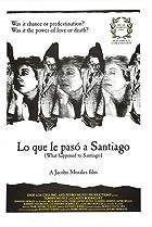 Image of Lo que le pasó a Santiago