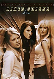 Dixie Chicks: Top of the World Poster