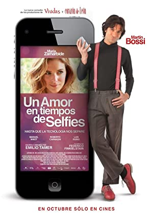 watch Un amor en tiempos de selfies full movie 720
