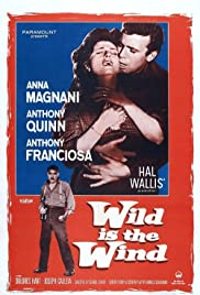 Wild Is the Wind(1957) Poster - Movie Forum, Cast, Reviews