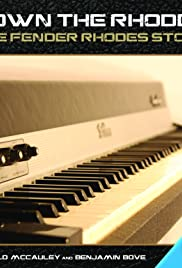 Down the Rhodes: The Fender Rhodes Story Poster