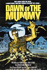 Dawn of the Mummy (1981) Poster - Movie Forum, Cast, Reviews