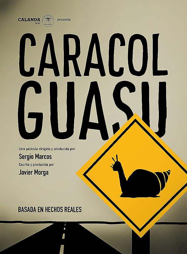 Caracol Guasu film poster