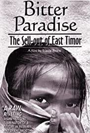 Bitter Paradise: The Sell-out of East Timor Poster