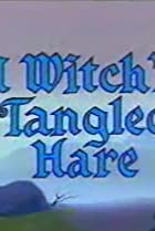 Image of A Witch's Tangled Hare