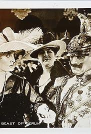 The Kaiser, the Beast of Berlin Poster