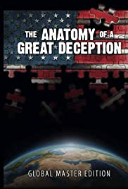 The Anatomy of a Great Deception (2014) Poster - Movie Forum, Cast, Reviews
