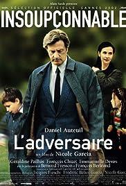 L'adversaire(2002) Poster - Movie Forum, Cast, Reviews