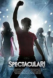 Spectacular!(2009) Poster - Movie Forum, Cast, Reviews