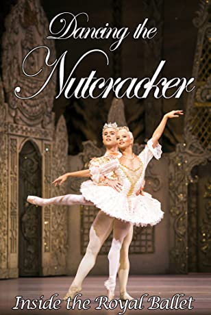 Dancing the Nutcracker: Inside the Royal Ballet (2016)