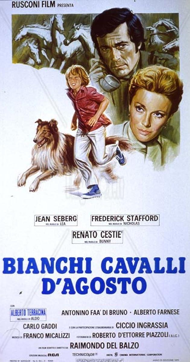 Molto Bianchi cavalli d'Agosto (1975) - IMDb QT34