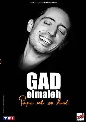 Gad Elmaleh : Papa est en haut