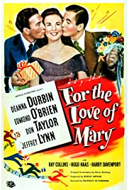 For the Love of Mary (1948) Poster - Movie Forum, Cast, Reviews