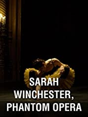Sarah Winchester: Ghost Opera poster