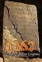 1362: The Kensington Enigma