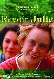 Revoir Julie(1998) Poster - Movie Forum, Cast, Reviews