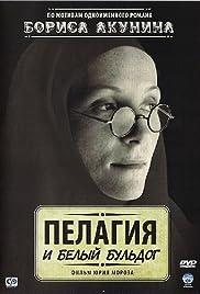 Pelagiya i belyy buldog Poster