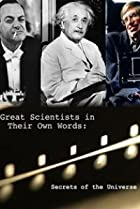 Image of Secrets of the Universe Great Scientists in Their Own Words
