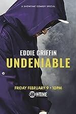 Eddie Griffin: Undeniable(2018)