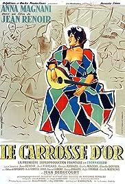 The Golden Coach(1952) Poster - Movie Forum, Cast, Reviews