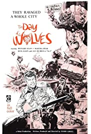 The Day of the Wolves (1971) Poster - Movie Forum, Cast, Reviews