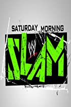 Image of WWE Saturday Morning Slam