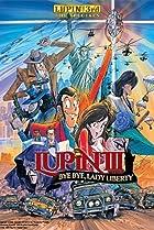 Image of Lupin the Third: Bye Bye, Lady Liberty