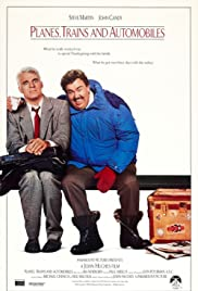 Planes, Trains & Automobiles (1987) Poster - Movie Forum, Cast, Reviews