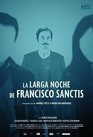 La larga noche de Francisco Sanctis Poster