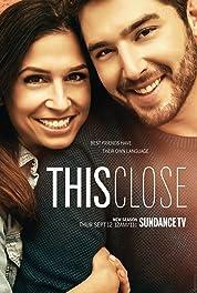This Close - Season 1