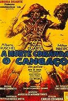 Image of A Morte Comanda o Cangaço