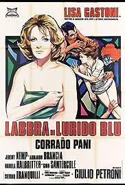 Labbra di lurido blu Poster