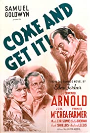 Come and Get It (1936) Poster - Movie Forum, Cast, Reviews