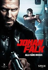 Johan Falk: Alla råns moder Poster