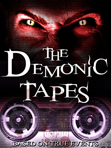 image The Demonic Tapes Watch Full Movie Free Online