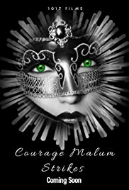 Courage Malum's Strikes Poster