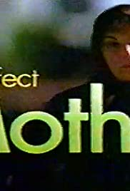 The Perfect Mother Poster