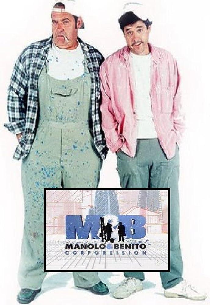 Manolo y Benito Corporeision (2006/2007)