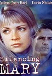 Silencing Mary (1998) Poster - Movie Forum, Cast, Reviews