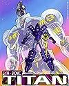 """Sym-Bionic Titan"""