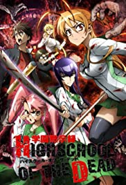 Gakuen Mokushiroku: Highschool of the Dead Poster - TV Show Forum, Cast, Reviews
