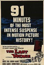 The Last Voyage(1960) Poster - Movie Forum, Cast, Reviews