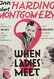 When Ladies Meet (1933) Poster - Movie Forum, Cast, Reviews