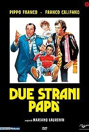 Due strani papà Poster