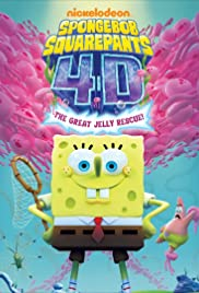 Spongebob Squarepants 4D Attraction: The Great Jelly Rescue Poster