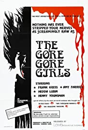 The Gore Gore Girls Poster