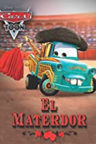 Image of Mater's Tall Tales: El Materdor
