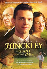Gordon B. Hinckley: A Giant Among Men Poster
